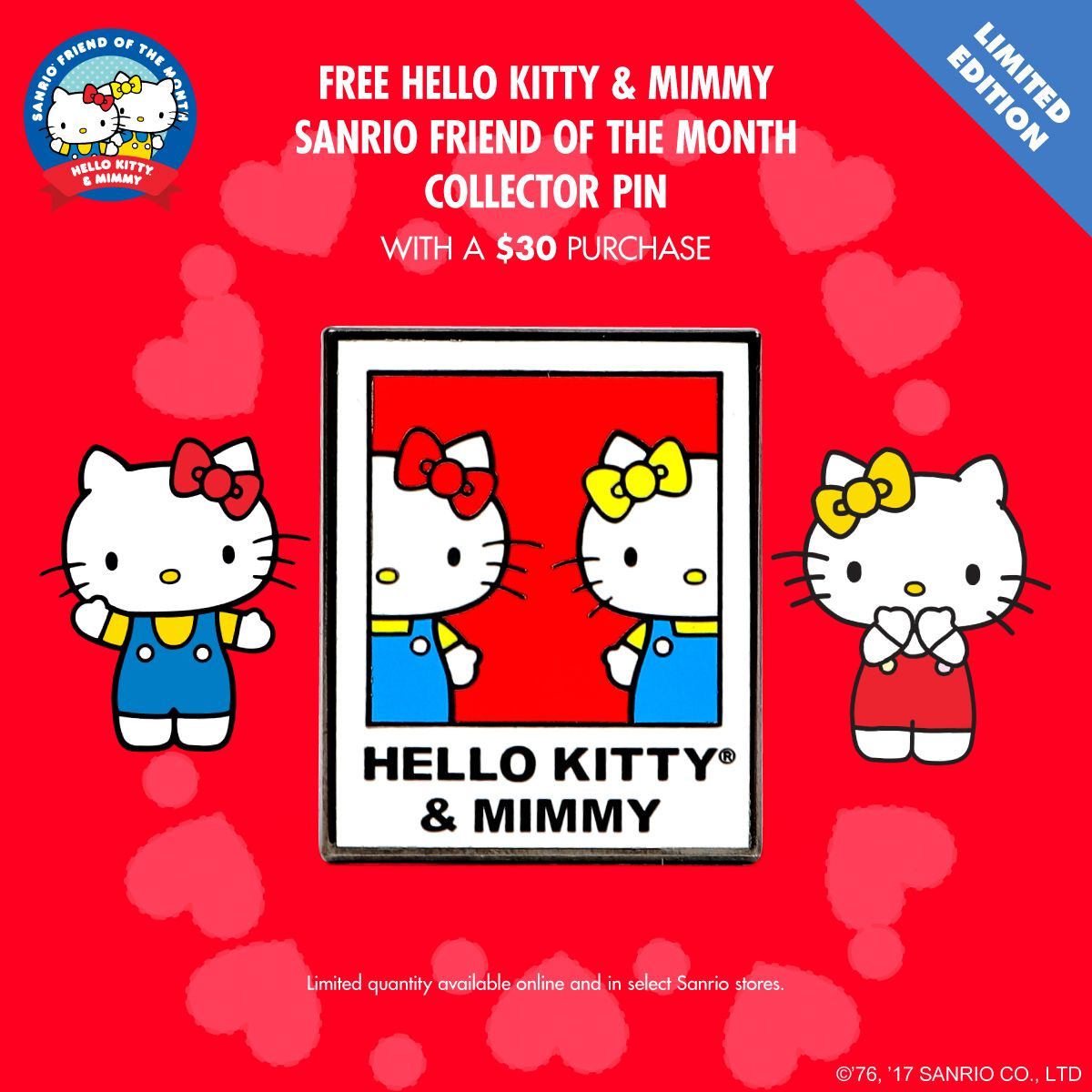 1dc980e3a It's Hello Kitty & Mimmy's birthday today! Get a free November Hello Kitty  & Mimmy Collector pin with any online purchase of $30 or more.