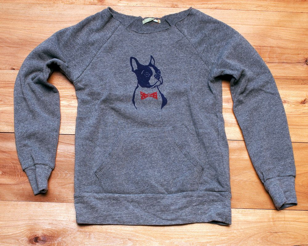 64174a3c4c7 Love this sweatshirt! The rest of her store is pretty awesome too.- you  handsome devil Boston Terrier Sweatshirt by nicandthenewfie