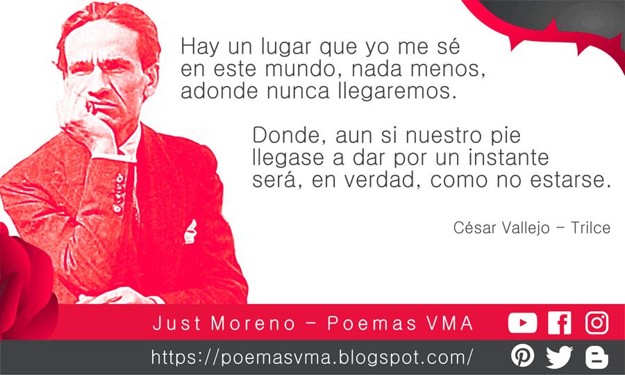 Cesar Vallejo Trilce Versos Y Frases Poemas Poemas Cortos Versos