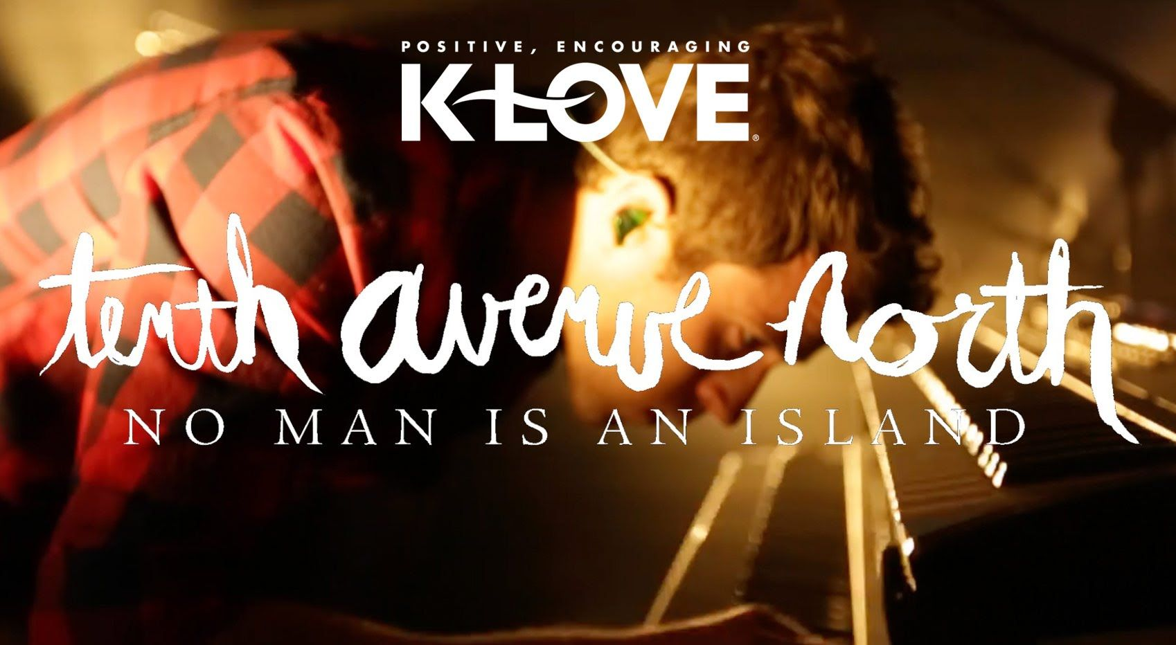 Tenth Avenue North No Man Is An Island Youtube videos