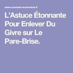 L'Astuce Étonnante Pour Enlever Du Givre sur Le Pare-Brise.