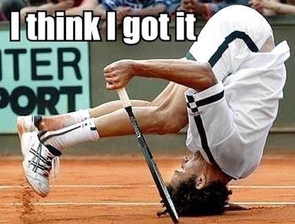 I Think I Got It Funny Tennis Meme Sports Humor Sports Photos Sports