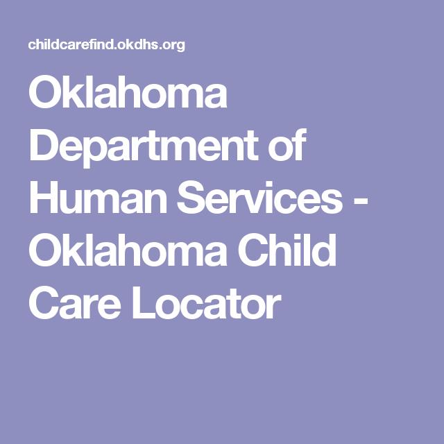 Oklahoma Department of Human Services - Oklahoma Child Care Locator