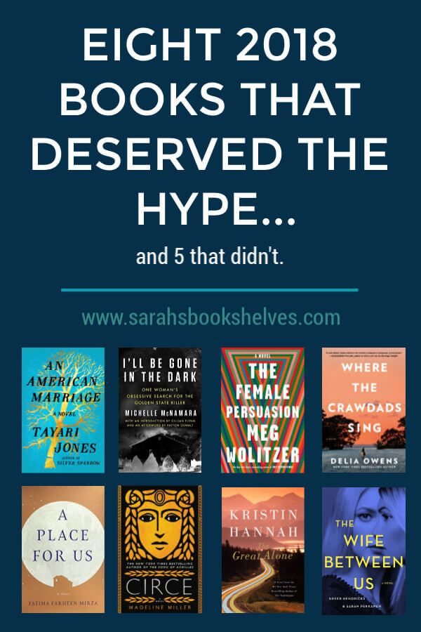 Eight 2018 Books That Deserved the Hype…and Five That Didn't
