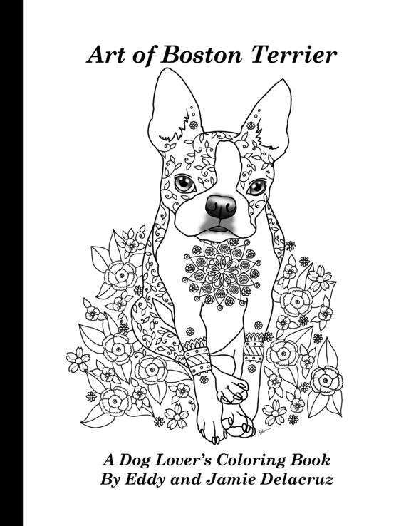 Art Of Boston Terrier Coloring Book Volume No 1 Physical Coloring Books Boston Terrier Art Horse Coloring Pages