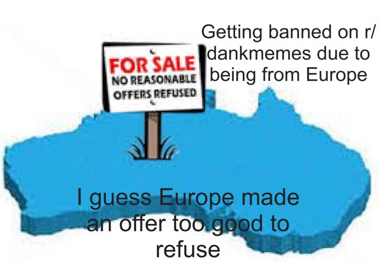 I Guess Europe Made An Offer Too Good To Refuse Memes Viral Trends Funny Meme Twitch Kappa R Memes Memes Internet Memes
