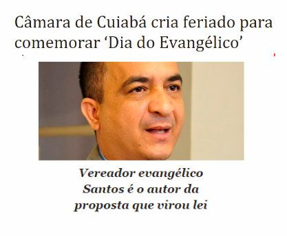http://www.paulopes.com.br/2015/05/camara-de-cuiaba-cria-feriado-para-comemorar-dia-do-evangelico.html