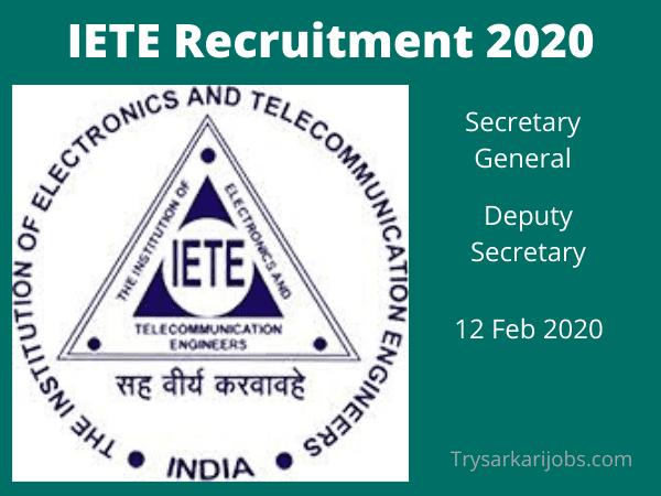 Iete Recruitment 2020 आईईट ई भर त 2020 For Secretary