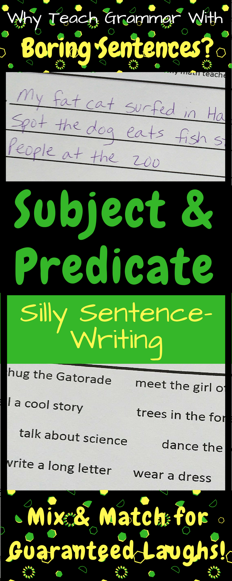 Teach Subject And Predicate With This Fun Sentence Writing Activity Grammar Is Hilarious Wh Subject And Predicate Sentence Writing Activities Sentence Writing [ 2000 x 800 Pixel ]