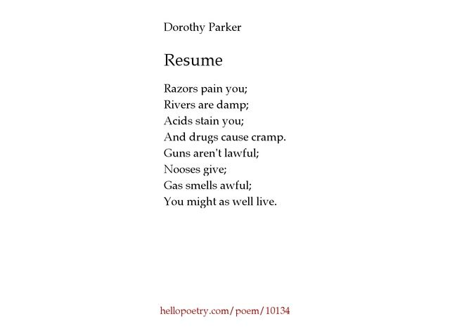 Resume Dorothy Parker Poem - Best opinion Baseball Pinterest - resume by dorothy parker