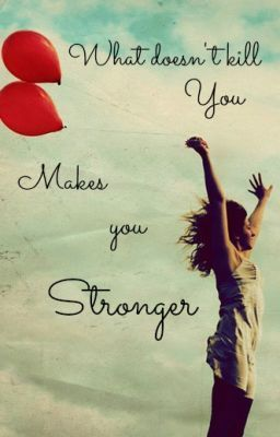 What Does Not Kill You Makes You Stronger F Nietzsche Positive Quotes Sayings Quotes