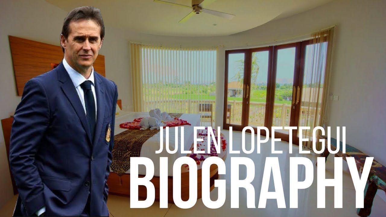 Julen lopetegui Biography | Net Worth | Real Madrid Coach - 2018