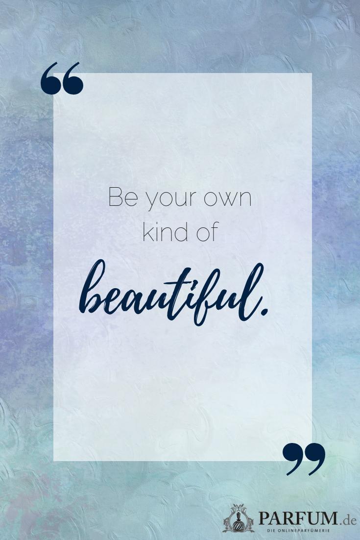 sei du selbst! #spruch #schönheit #lebensweisheit