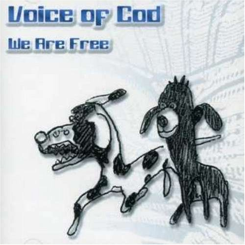 Voice of Cod - We Are Free