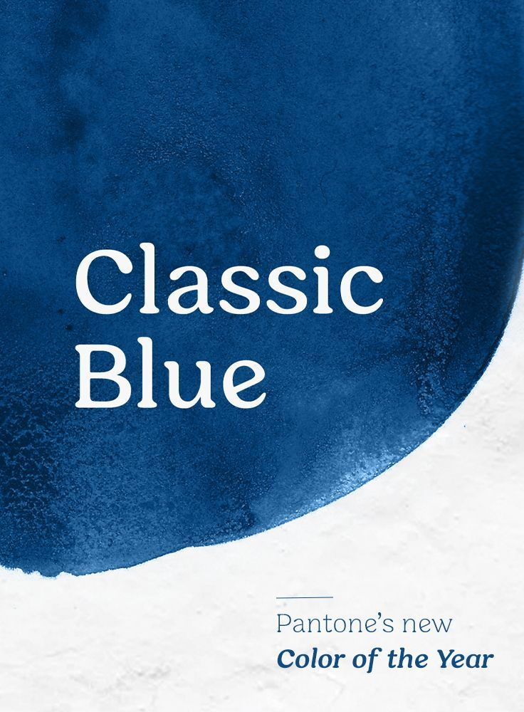Introducing Classic Blue Pantone's Color of the Year for