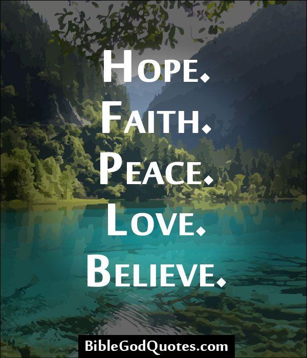 Hope. Faith. Peace. Love. Believe. Spiritual Inspiration