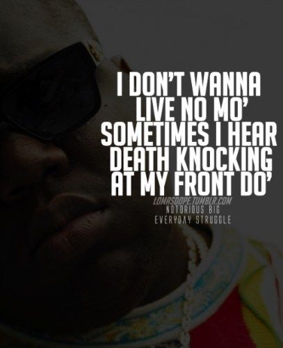 60 Notorious Biggie Smalls Quotes And Sayings Celebrity Quotes And Cool Biggie Quotes