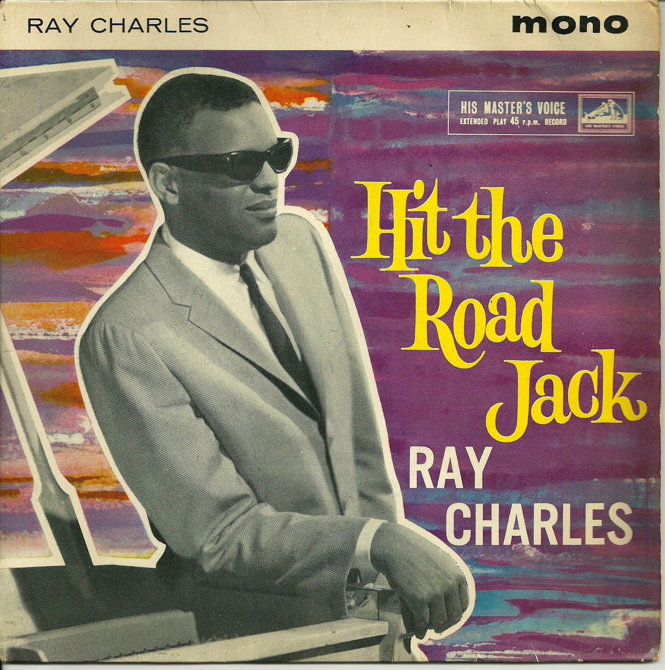 Ray Charles 'Hit The Road, Jack' E P  (1961)  What is going