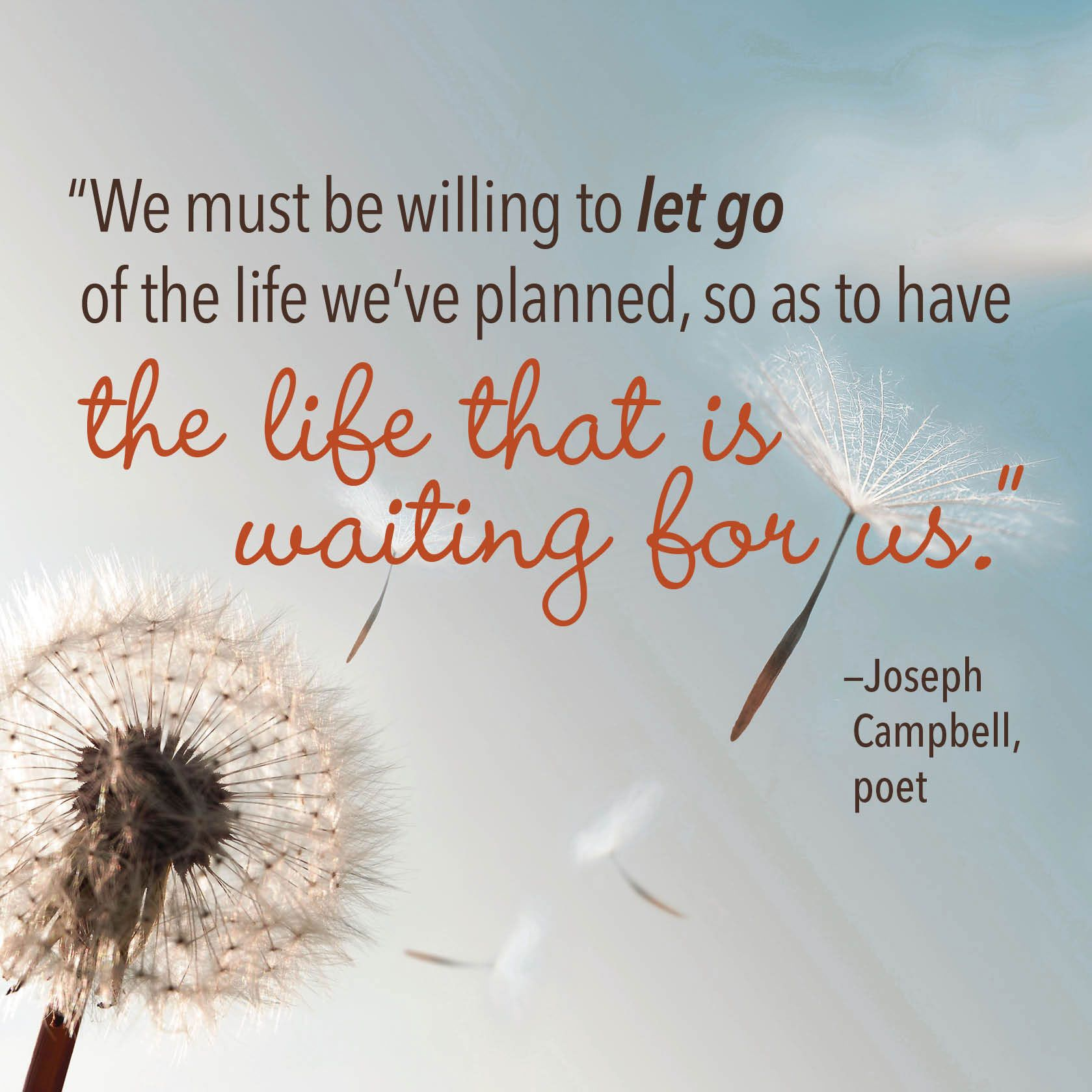 U201cWe Must Be Willing To Let Go Of The Life Weu0027ve Planned,