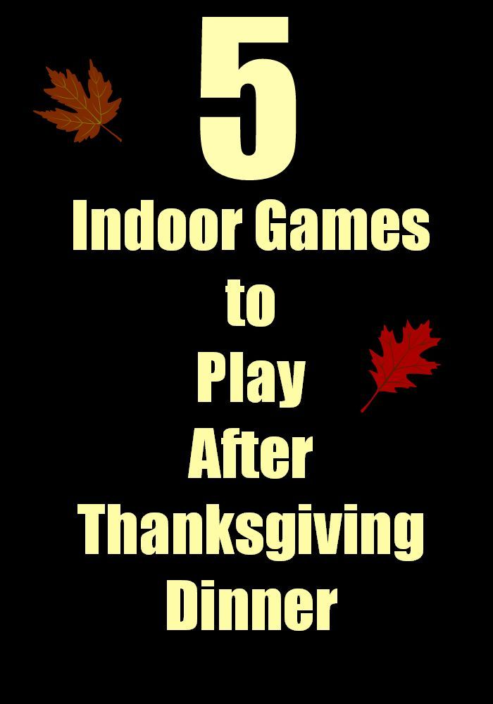 Indoor Games to Play After Thanksgiving Dinner