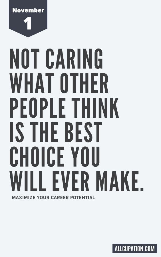 Daily Inspiration (November 1): Not caring what other people think