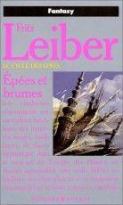 Le Cycle des épées, tome 3 : Epées et brumes par Fritz Leiber
