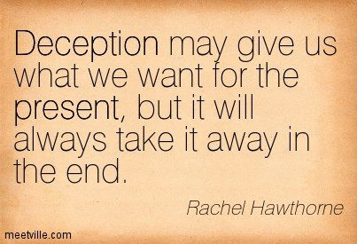 Pin By Mary Wallwin On Quotes Quotes Deception Quotes Life Quotes