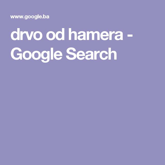 drvo od hamera - Google Search