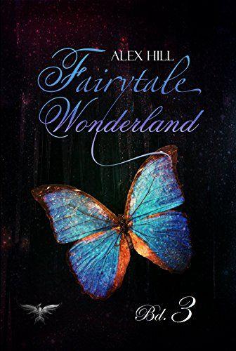 Fairytale Wonderland: Hinter dem Spiegel (Bd. 3) eBook: Alexondra Cooper, Alex Hill: Amazon.de: Kindle-Shop