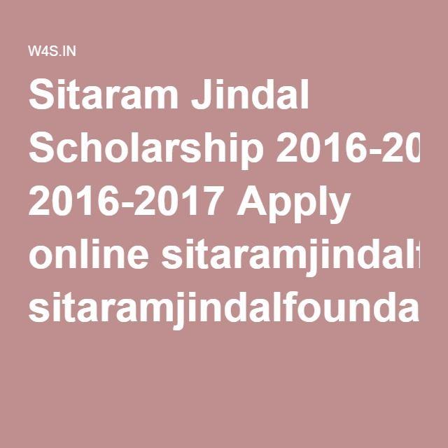 Sitaram Jindal Scholarship 2016-2017 Apply online - scholarship application form