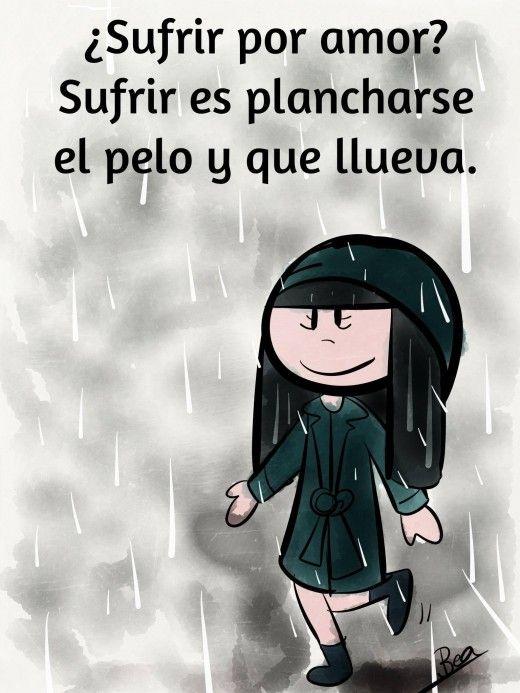 Sufrir Por Amor Frases Divertidas Amor En Espanol Humor En Espanol