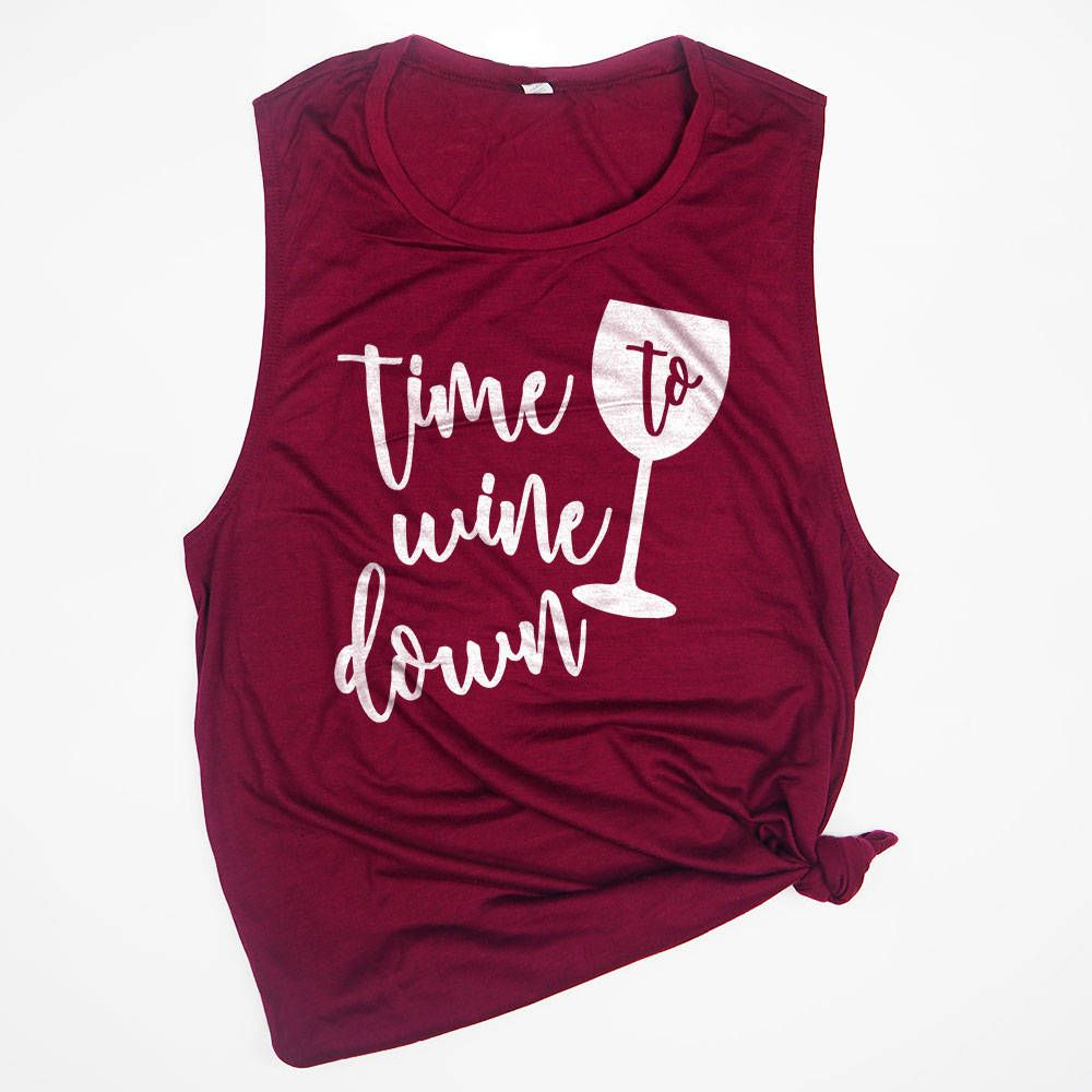 Time To Wine Down Shirt Gym Muscle Tank Vino Tank Workout Clothing Fitness Tank Top Muscle Tee Wine Gifts Mo Wine Down Wine Shirts Wine Gifts Mom