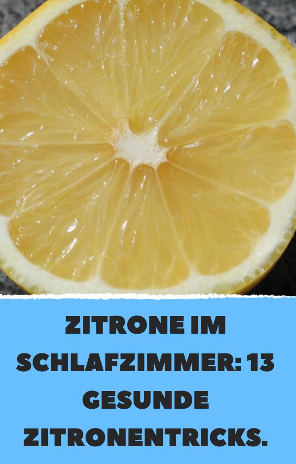 Zitrone im Schlafzimmer: 13 gesunde Zitronentricks.   - Gesundheit und Fitness - #Fitness #gesunde #...