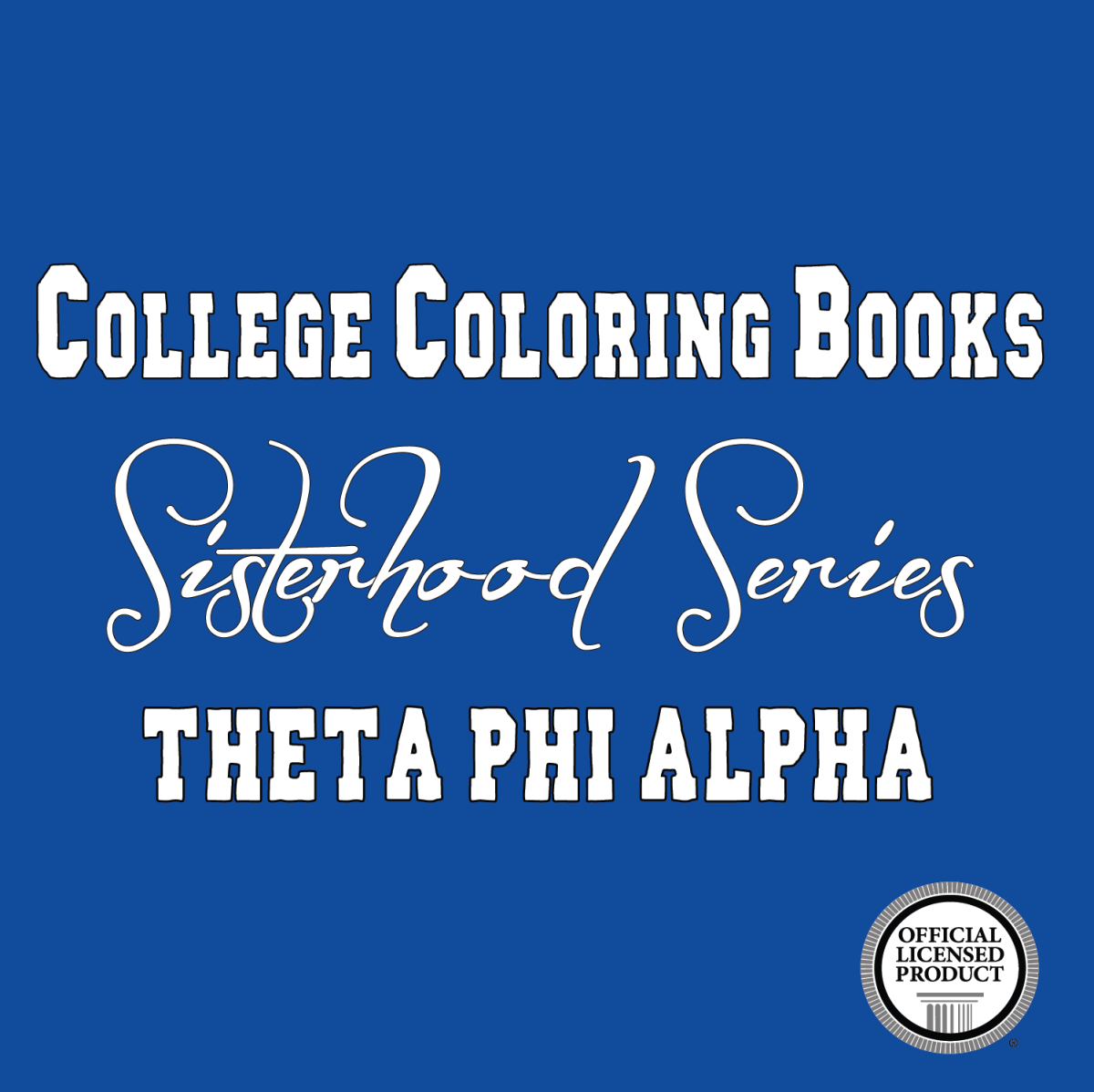 Theta Phi Alpha Adult Coloring Book