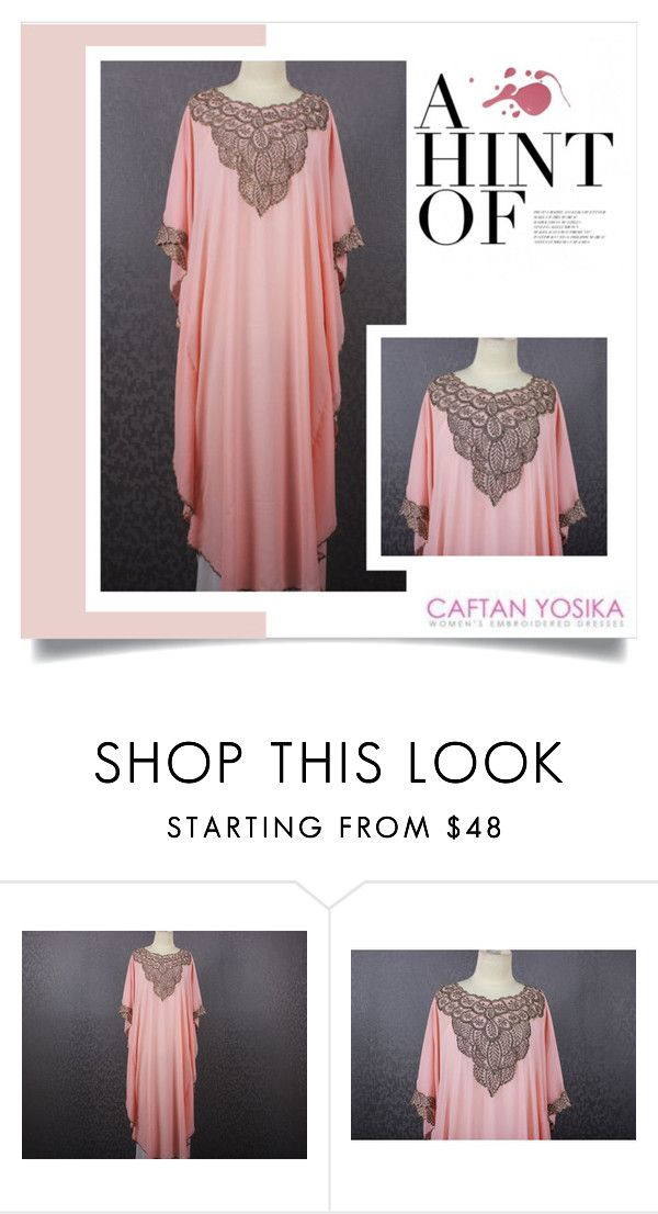 """Caftan Yosika 6"" by amra-mak ❤ liked on Polyvore featuring caftanyosika"