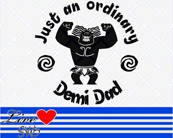 172736d2 Just and Ordinary Demi Dad, Moana svg, maui Svg, Mini Maui svg, Disney svg,  svg files for cricut, silhouette, cricut downloads.