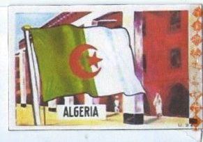 Algeria -//- flags all nations by dandy gum -Capitale     Alger Population     38.700.000 (2014) Superficie     2.381.740 km2 Indépendance     5. 7. 1962
