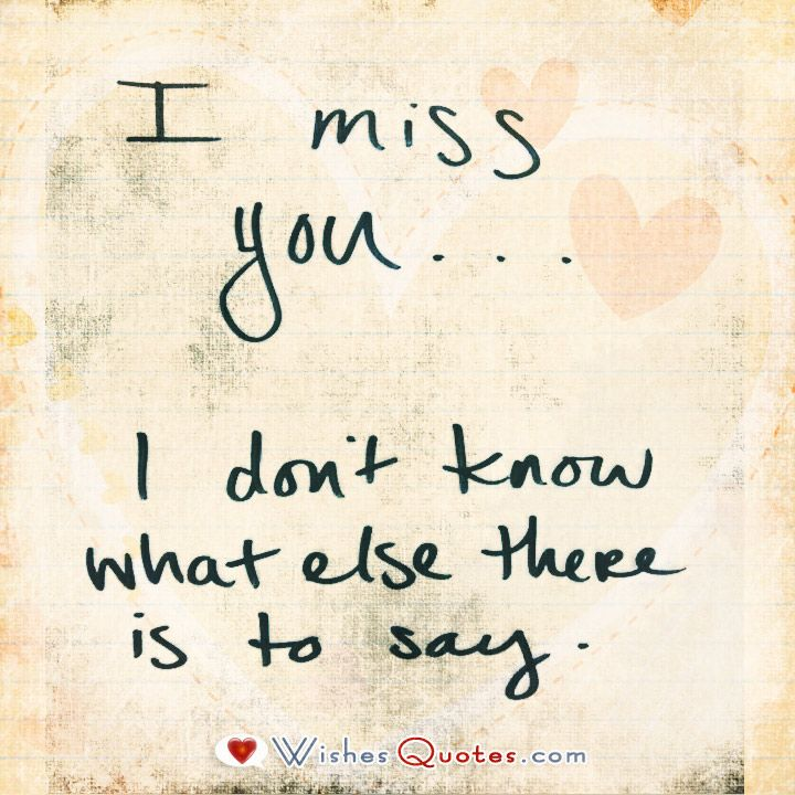 """""""I Miss You"""" Quotes By Love quotes for him, I miss you"""