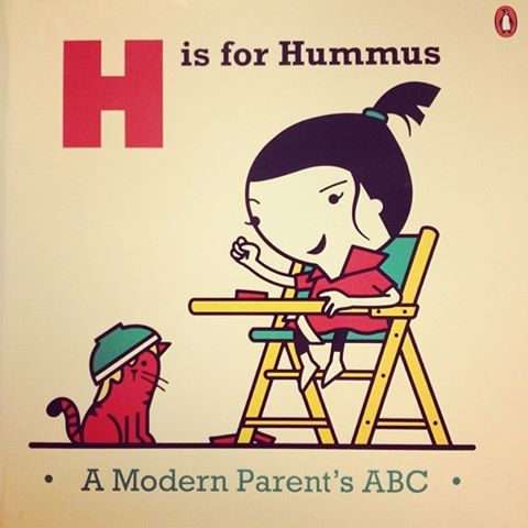 Perfect for the posh parent in your life... H IS FOR HUMMUS: A Modern Parent's ABC. (H is also for Hugh Fearnley-Whittingstall and Hunter wellies, FYI). http://www.penguin.co.uk/nf/Book/BookDisplay/0,,9780670922536,00.html?strSrchSql=h+is+for+hummus%2A/H_is_for_Hummus