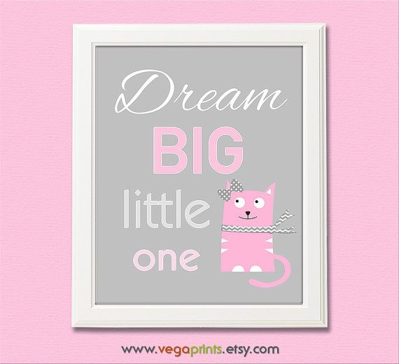 Hey, I found this really awesome Etsy listing at https://www.etsy.com/listing/223546596/dream-big-little-one-wall-art-print