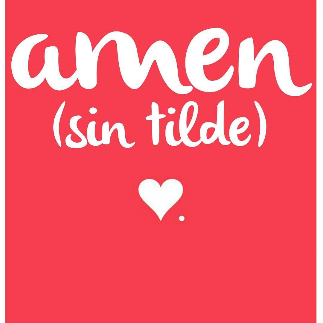 """"""" Mensaje de viernes  amen, sin tilde ♥♥♥♥♥♥♥♥♥♥♥♥♥♥♥♥♥♥♥♥♥♥ #amen #sintilde #viernes #amor #monchdisenio"""""""