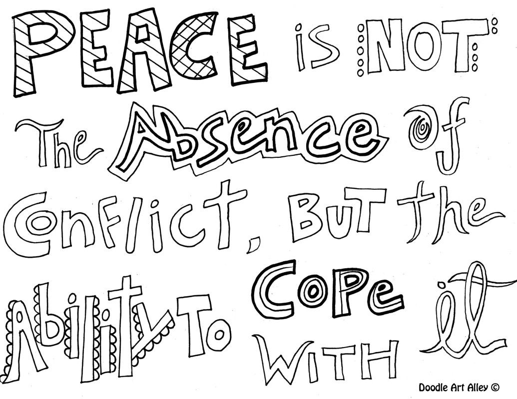 INNER peace is not the absence of conflict, but the ability to cope ...