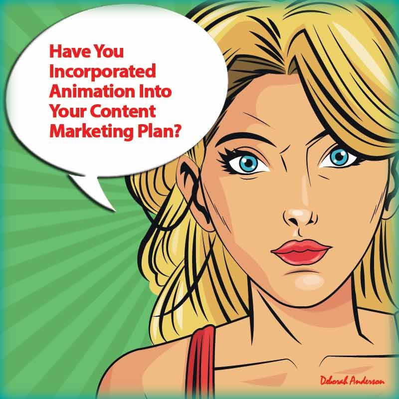 Have You Incorporated Animation Into Your Content Marketing Plan