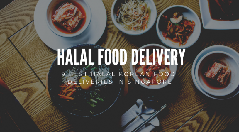 Halal Korean Food Deliveries In Singapore In 2020 Korean Food Delivery Korean Food Best Korean Food