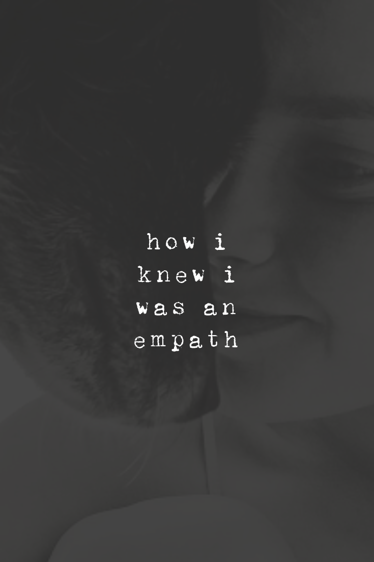 How Did You Know You Were An Empath Empath Intuitive Empath Empath Abilities