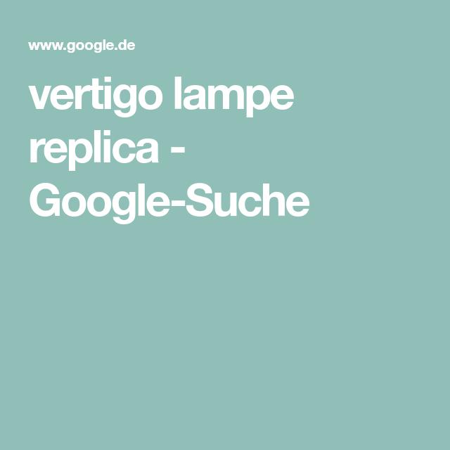 Vertigo Lampe Replica Google Suche Pendellampen Led Pendelleuchte Lampen