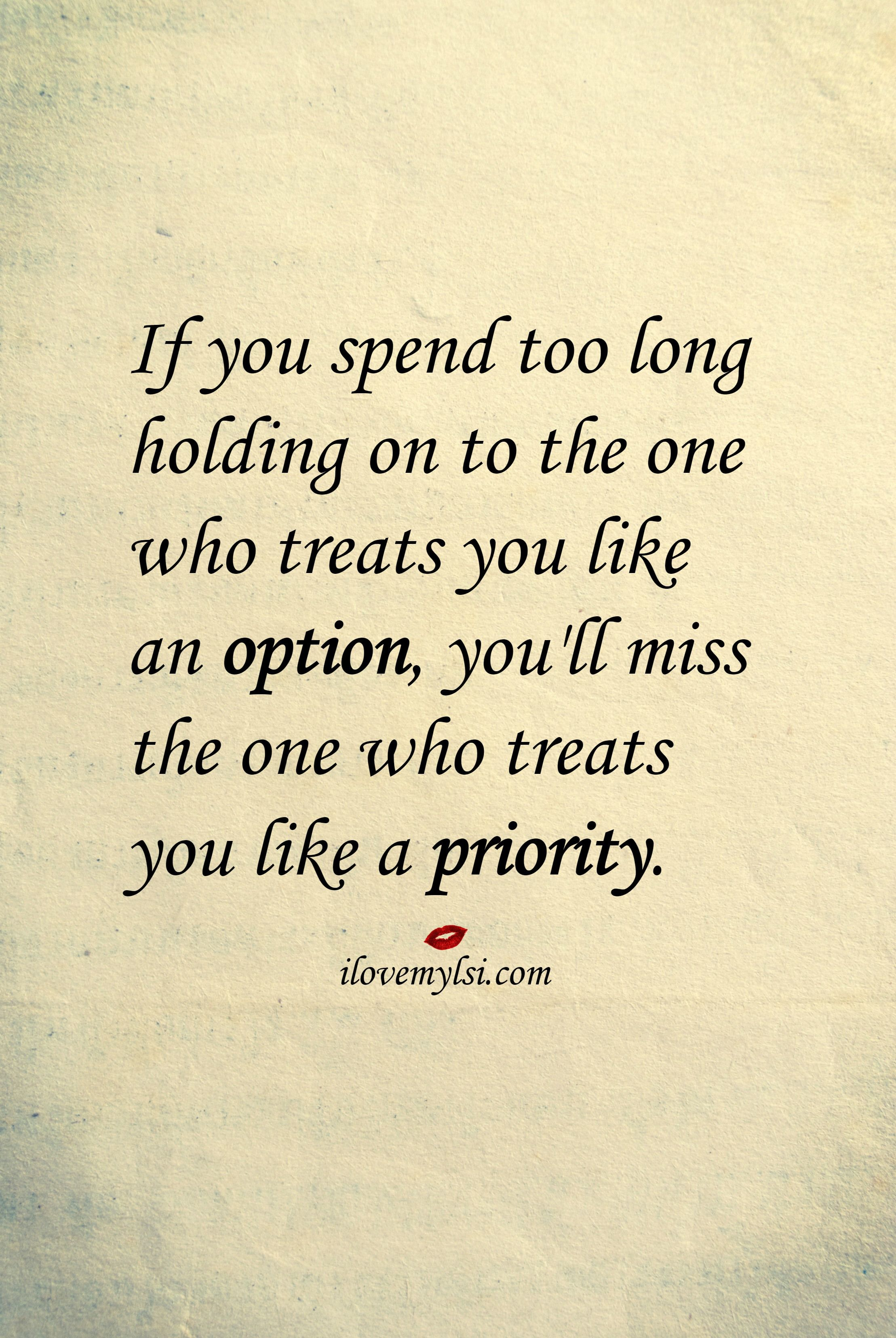 Not feeling like a priority in a relationship quotes
