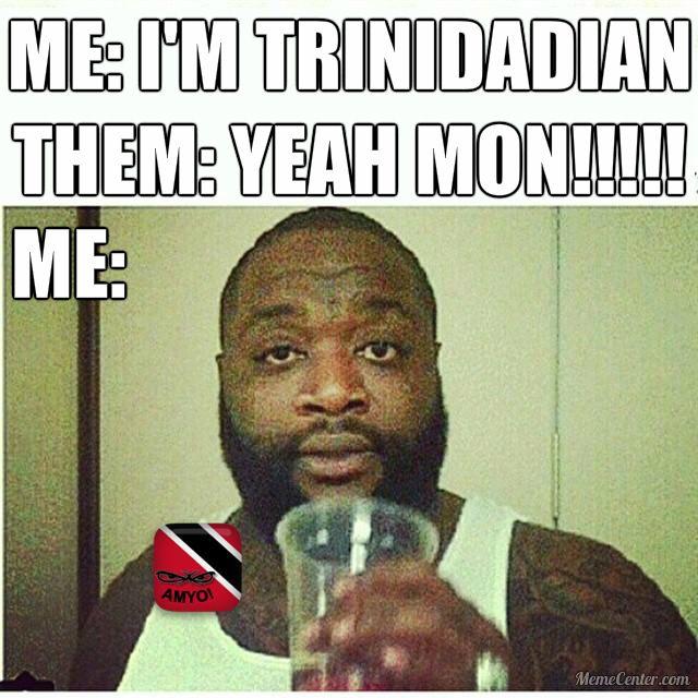 9cd5e9152f9de4087851ffc6c690bee4 trinidadian triniproblems trini meme ah makin yuh out