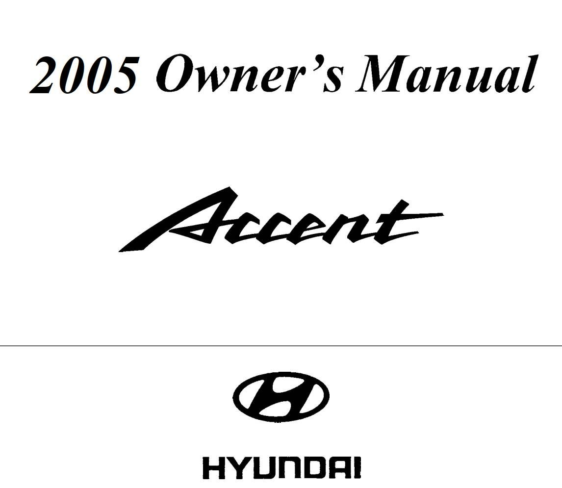 Hyundai Accent 2005 Owner S Manual Has Been Published On Procarmanuals Com Https Procarmanuals Com Hyundai Accent 2005 Owners Manuals Hyundai Accent Hyundai