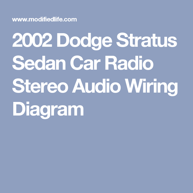 2002 Dodge Stratus Sedan Car Radio Stereo Audio Wiring